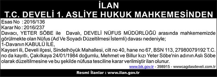 İLAN T.C. DEVELİ 1. ASLİYE HUKUK MAHKEMESİNDEN