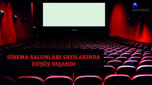 Sinema Salonları Sayılarında Düşüş Yaşandı…